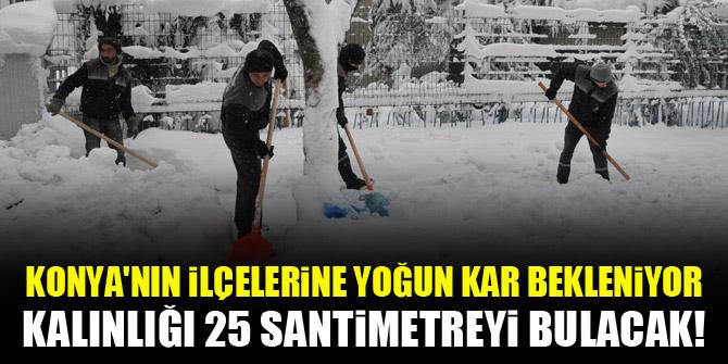 Konya'nın ilçelerine yoğun kar bekleniyor! Kalınlığı 25 santimetreyi bulacak