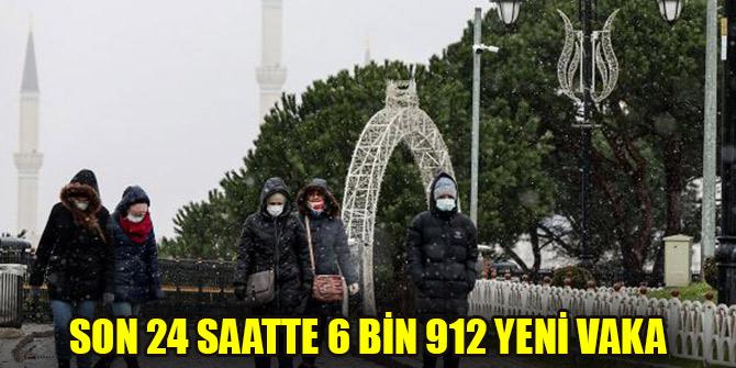 Türkiye'de son 24 saatte 6 bin 912 yeni vaka