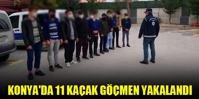 Konya'da 11 kaçak göçmen yakalandı