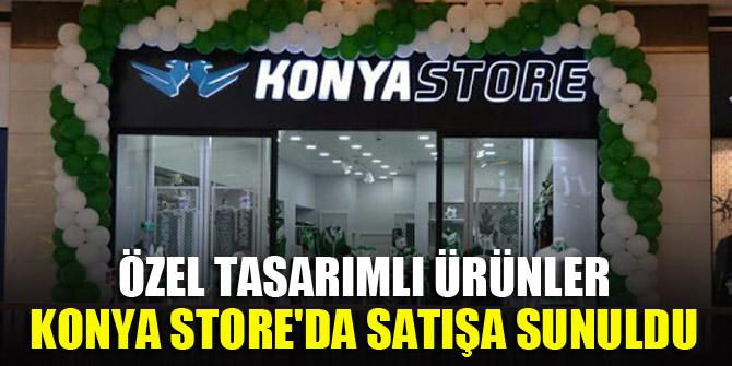 Özel tasarımlı ürünler Konya Store'da satışa sunuldu