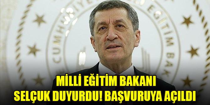 Milli Eğitim Bakanı Selçuk duyurdu! Başvuruya açıldı