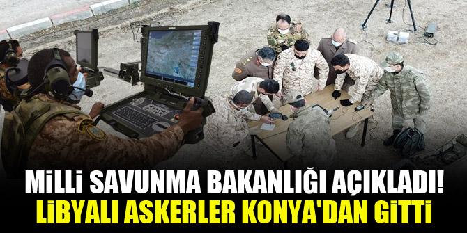 Milli Savunma Bakanlığı açıkladı! Libyalı askerler Konya'dan gitti
