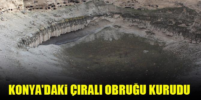 Konya'daki Çıralı Obruğu kurudu