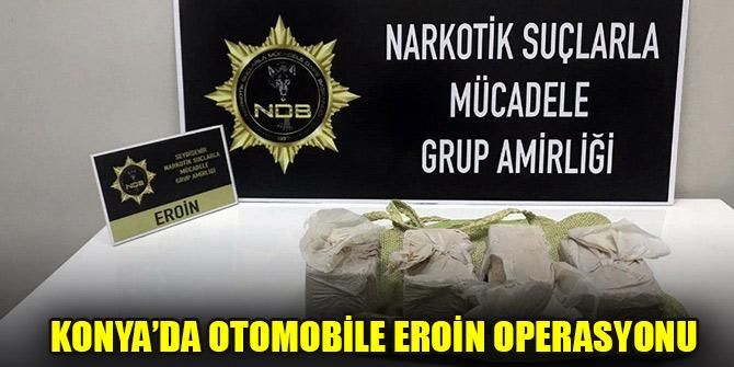 Konya'da otomobile eroin operasyonu