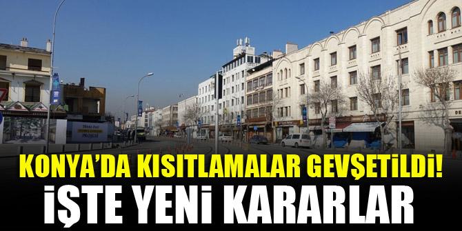 Konya'da kısıtlamalar gevşetildi! İşte yeni kararlar