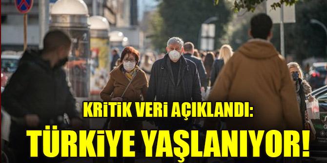 Kritik veri açıklandı: Türkiye yaşlanıyor!