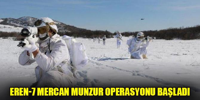 Eren-7 Mercan Munzur Operasyonu başladı