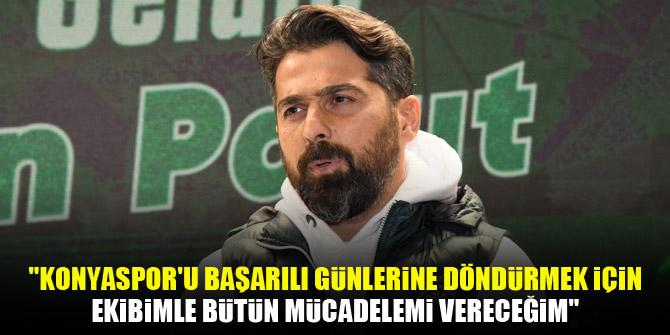 İlhan Palut'un Konyaspor'daki ilk açıklaması!