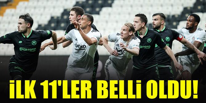 Konyaspor - Beşiktaş | İLK 11'LER BELLİ OLDU!