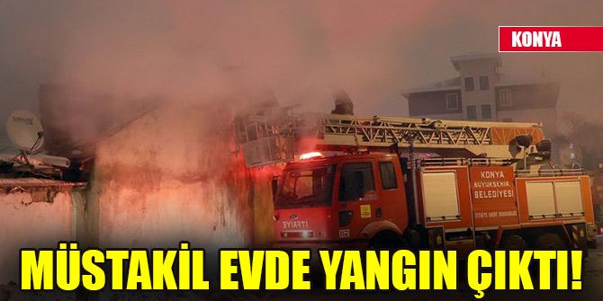 Konya'da müstakil evde yangın çıktı!