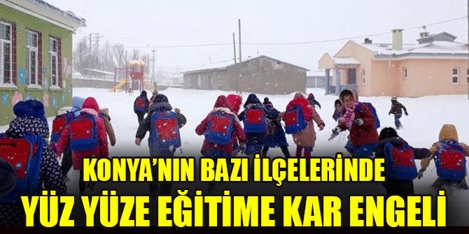 Konya'nın bazı ilçelerinde  yüz yüze eğitime kar engeli