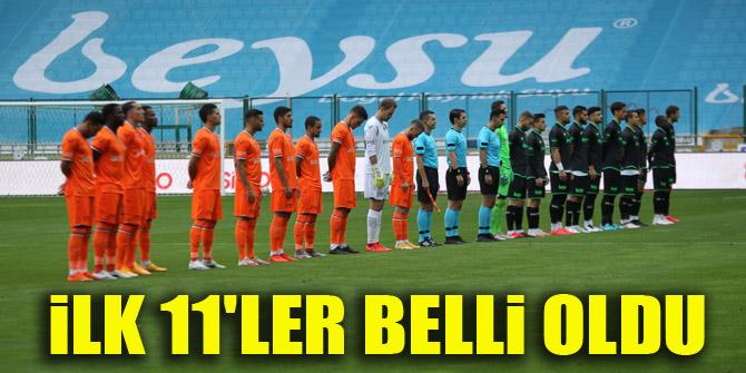 Başakşehir - Konyaspor   İLK 11'LER BELLİ OLDU