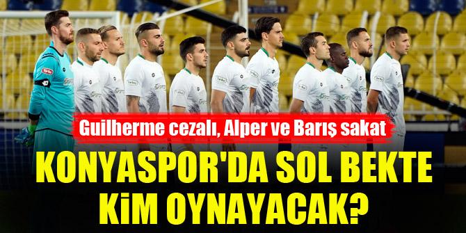 Konyaspor'da sol bekte kim oynayacak?