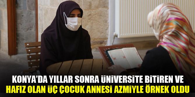 Konya'da yıllar sonra üniversite bitiren ve hafız olan üç çocuk annesi azmiyle örnek oldu