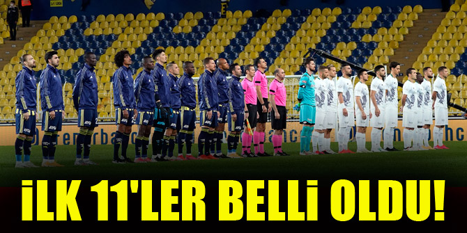Konyaspor - Fenerbahçe   İLK 11'LER!