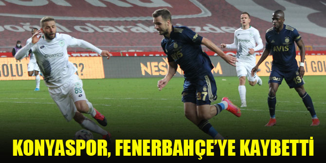 Konyaspor, Fenerbahçe'ye kaybetti
