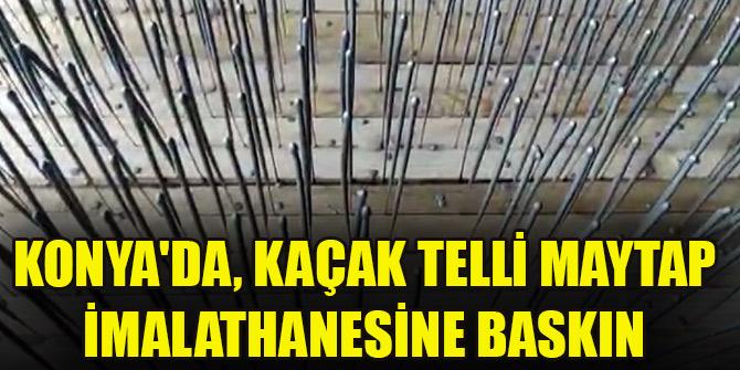 Konya'da, kaçak telli maytap imalathanesine baskın; 1 gözaltı