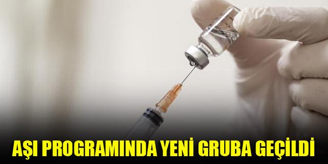 Aşı programında yeni gruba geçildi