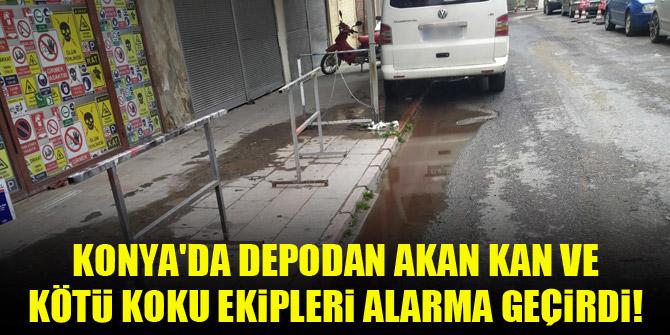 Konya'da depodan akan kan ve kötü koku ekipleri alarma geçirdi!