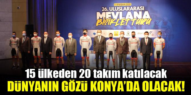 26. Uluslararası Mevlana Bisiklet Turu'nda dünyanın gözü Konya'da
