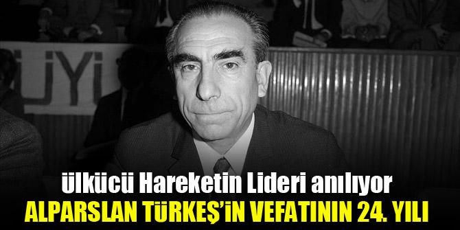 Alparslan Türkeş'in vefatının 24. Yılı