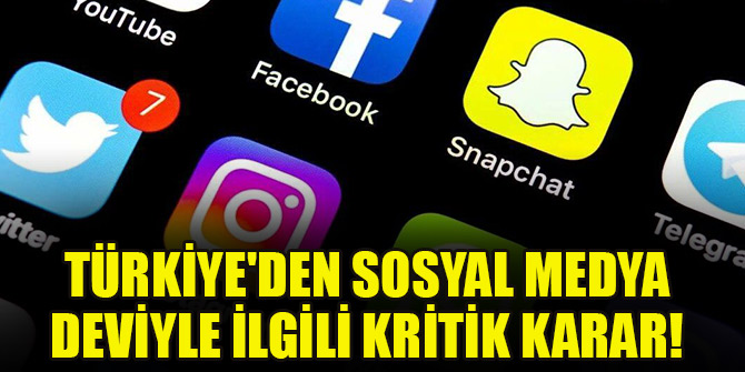 Türkiye'den sosyal medya deviyle ilgili kritik karar!