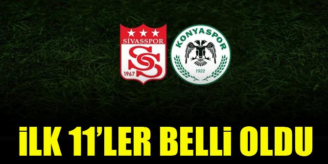 Sivasspor - Konyaspor | İLK 11'LER BELLİ OLDU!