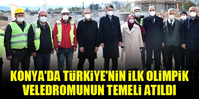 Konya'da Türkiye'nin ilk olimpik veledromunun temeli atıldı