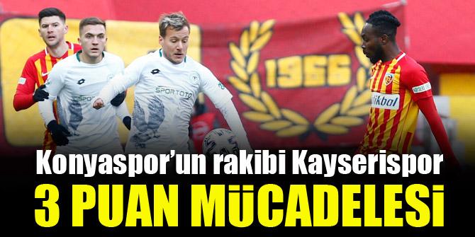Konyaspor'un rakibi Kayserispor