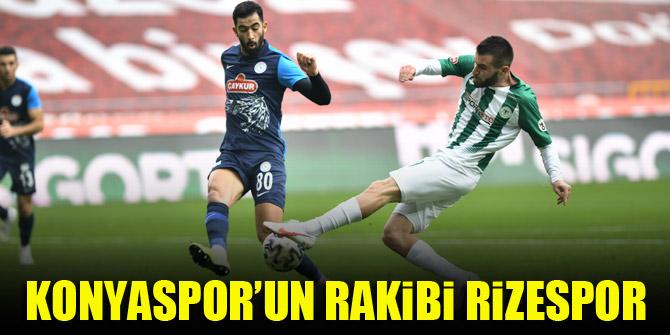 Konyaspor'un rakibi Rizespor