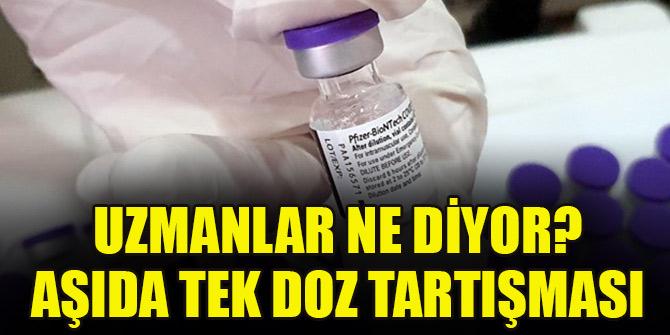 BioNTech'in corona virüs aşısında 1 doz tartışması