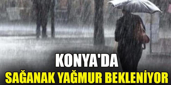 Konya'da sağanak yağmur bekleniyor