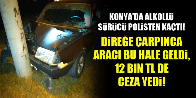 Konya'da alkollü sürücü polisten kaçtı...Direğe çarpınca aracı bu hale geldi, 12 bin TL de ceza yedi!