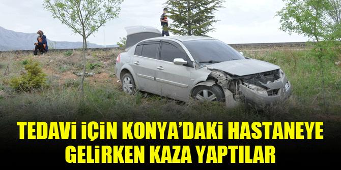Tedavi için Konya'daki hastaneye gelirken kaza yaptılar