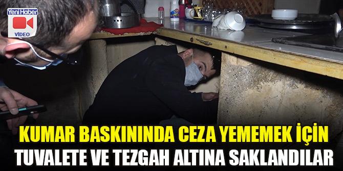 Tuvalete ve tezgah altına saklandılar: 17 kişiye 106 bin lira ceza