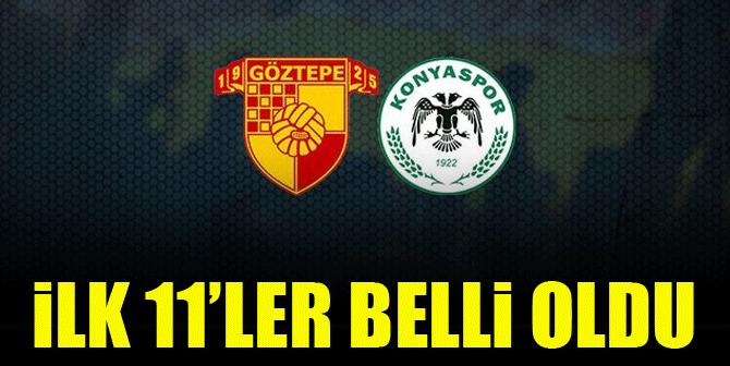 Göztepe - Konyaspor | İLK 11'LER BELLİ OLDU