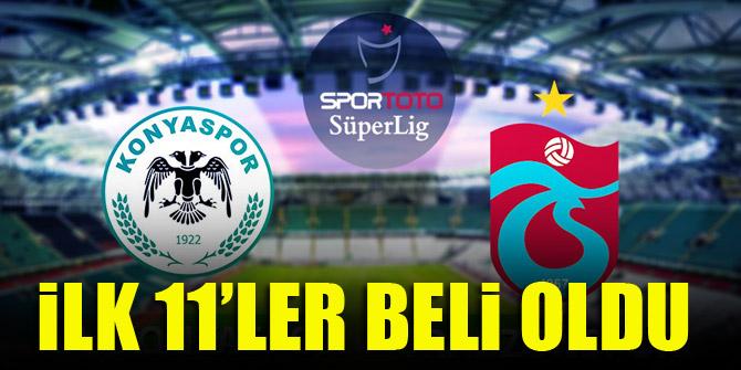 Konyaspor - Trabzonspor | İLK 11'LER BELLİ OLDU
