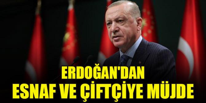 Cumhurbaşkanı Erdoğan'dan esnaf ve çiftçiye müjde