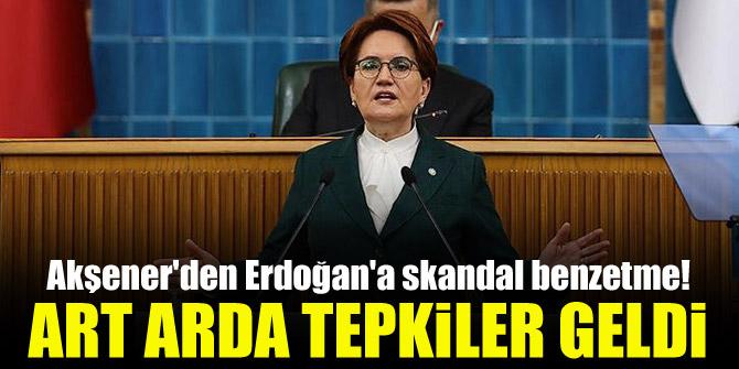 Akşener'den Erdoğan'a skandal benzetme! Art arda tepkiler geldi