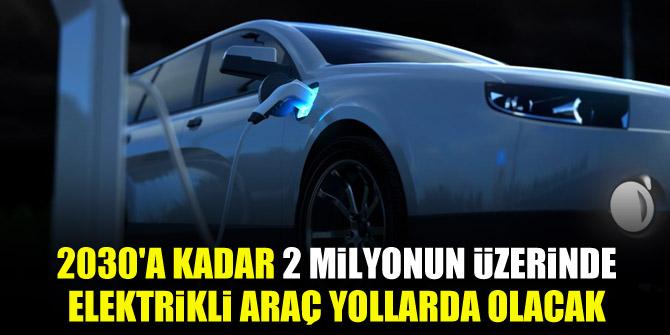 Bakan Varank: 2030'a kadar 2 milyonun üzerinde elektrikli araç yollarda olacak