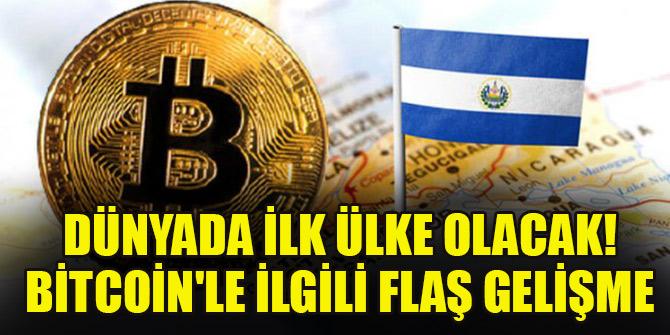 Dünyada ilk ülke olacak! Bitcoin'le ilgili flaş gelişme