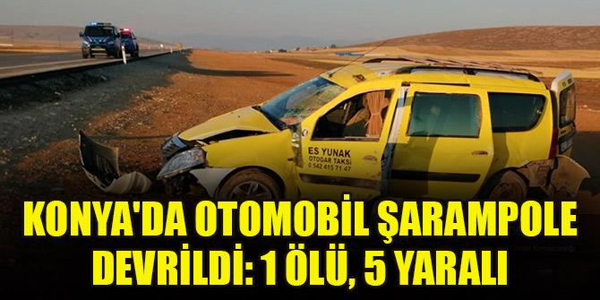 Konya'da otomobil şarampole devrildi: 1 ölü, 5 yaralı