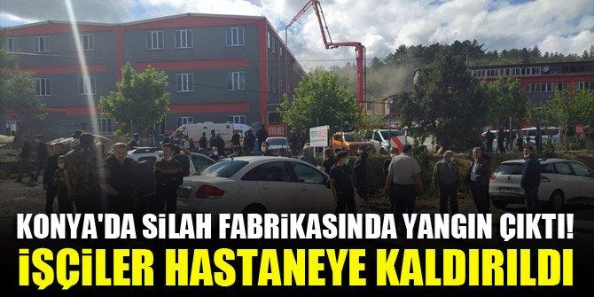 Konya'da silah fabrikasında yangın çıktı! İşçiler hastaneye kaldırıldı
