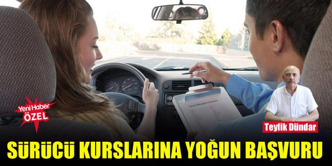 Sürücü kurslarına yoğun başvuru