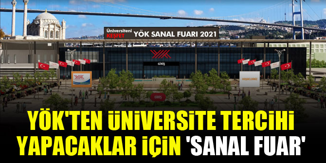 YÖK'ten üniversite tercihi yapacaklar için 'sanal fuar'