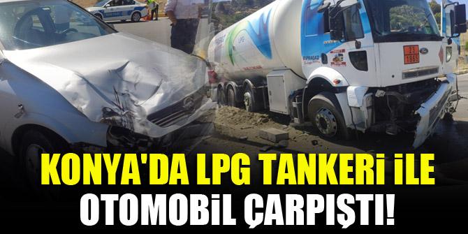 Konya'da LPG tankeri ile otomobil çarpıştı!