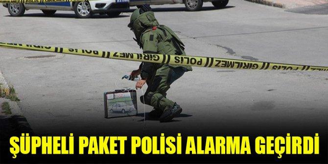 Şüpheli paket polisi alarma geçirdi