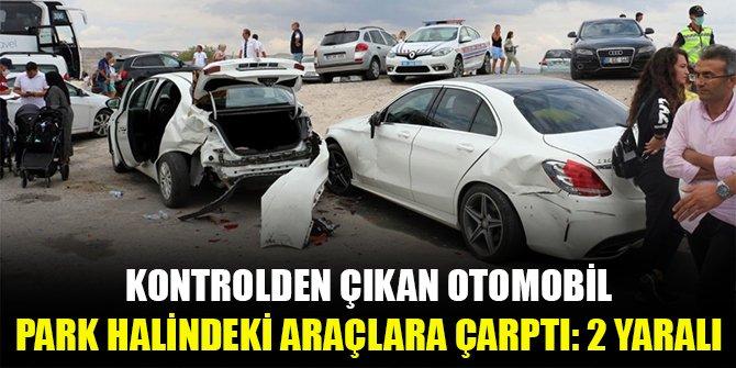 Kontrolden çıkan otomobil park halindeki araçlara çarptı: 2 yaralı