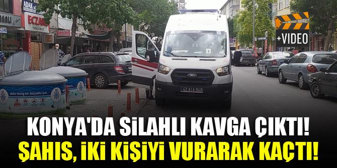 Konya'da silahlı kavga çıktı! Şahıs, iki kişiyi vurarak kaçtı!