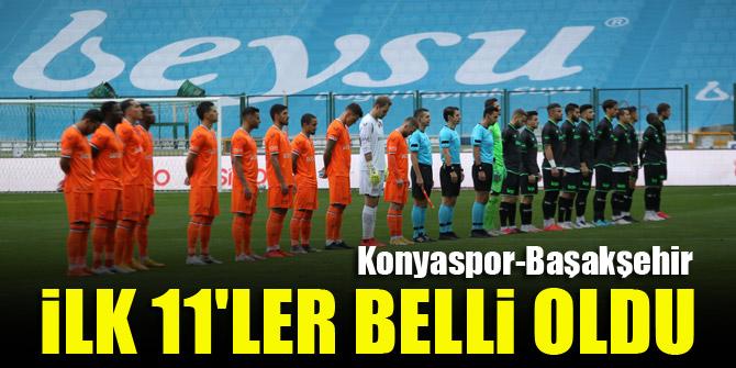 Konyaspor Başakşehir | İLK 11'LER BELLİ OLDU